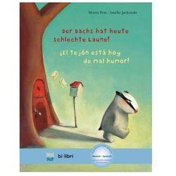 Der Dachs hat heute schlechte Laune!, Deutsch-Spanisch. El tejón está hoy de mal humor! Petz, Moritz