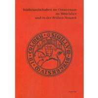 E-booki, Stadtelandschaften im Ostseeraum im Mittelalter und in der Fruchen Neuzeit - Jahnke Carsten, Roman Czaja