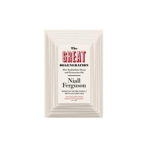 Książki o biznesie i ekonomii, The Great Degeneration