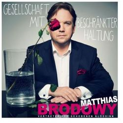 Gesellschaft mit beschränkter Haltung, 2 Audio-CDs Brodowy, Matthias