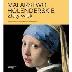 Malarstwo Holenderskie, Złoty Wiek - Claudio Pescio (opr. twarda)