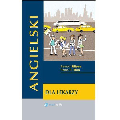 Książki do nauki języka, ANGIELSKI DLA LEKARZY. RIBES, ROS NOWOŚĆ (opr. twarda)
