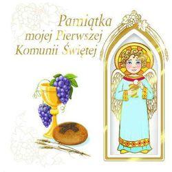 Pamiątka mojej Pierwszej Komunii Świętej z aniołkiem (opr. twarda)