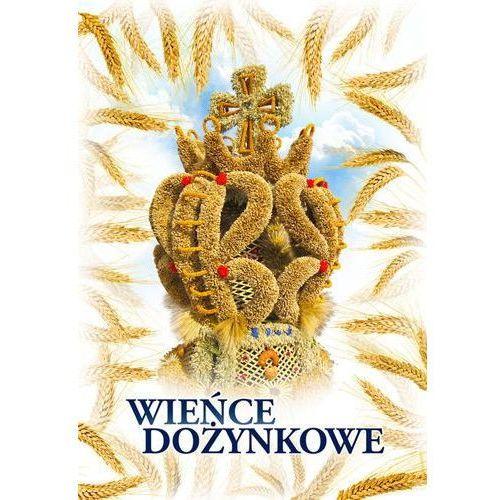 Hobby i poradniki, Wieńce dożynkowe 2012 (opr. miękka) wyprzedaz 03/19 (-26%)