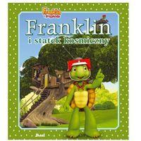 Książki dla dzieci, Franklin i statek kosmiczny (opr. miękka)