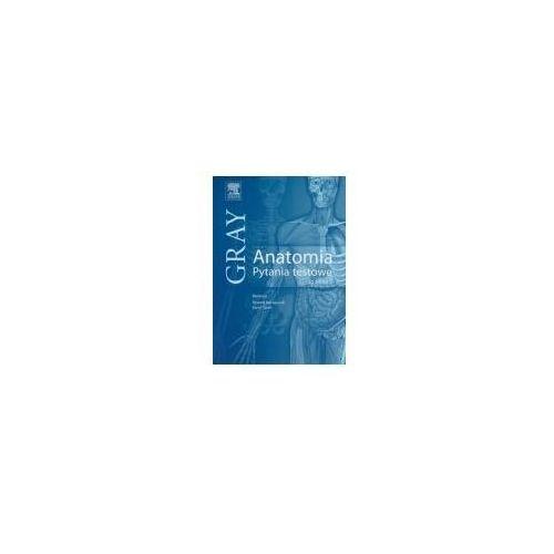 Książki medyczne, Gray Anatomia Pytania testowe do tomu 2 (opr. miękka)