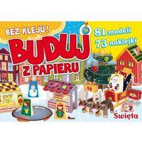 Książki dla dzieci, Buduj z papieru swieta-morex (opr. broszurowa)