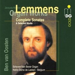 J.N. Lemmens - Complete Sonatas & Select