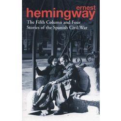 The Fifth Column and Four Stories of the Spanish Civil War - Dostawa 0 zł (opr. miękka)