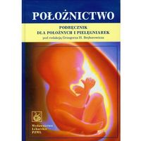 Leksykony techniczne, Położnictwo Podręcznik dla położnych i pielęgniarek (opr. twarda)