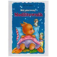 Książki dla dzieci, Mój pierwszy modlitewnik (opr. twarda)