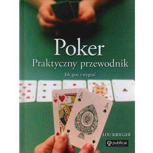 Hobby i poradniki, Poker Praktyczny przewodnik - Lou Krieger (opr. twarda)