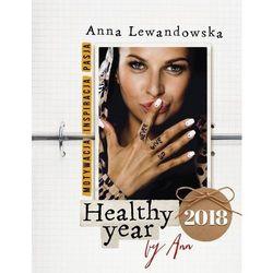 Kalendarz książkowy Healthy year 2018 by Ann - Anna Lewandowska DARMOWA DOSTAWA KIOSK RUCHU