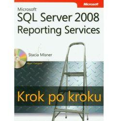 Microsoft SQL Server 2008 Reporting Services Krok po kroku - Misner Stacia - ebook