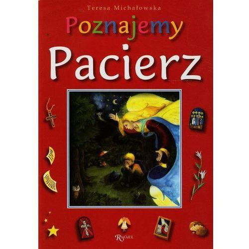 Literatura młodzieżowa, Poznajemy Pacierz (opr. broszurowa)