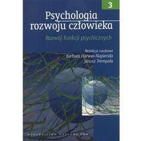 Socjologia, Psychologia rozwoju człowieka (opr. miękka)