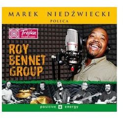 Marek Niedźwiecki poleca: Positive Energy (Digipack) - Roy Bennet Group (Płyta CD)