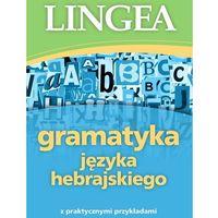 Książki do nauki języka, Gramatyka języka hebrajskiego z praktycznymi przykładami (opr. broszurowa)