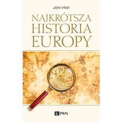Najkrótsza historia europy - john hirst (opr. miękka)