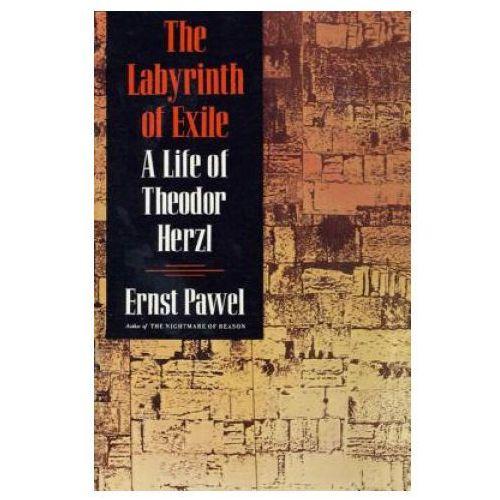 Książki do nauki języka, Labyrinth of Exile Life of Theodor Herzl (opr. miękka)