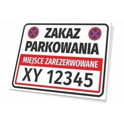 Tabliczka miejsce zarezerwowane, zakaz parkowania, z polem na nr rejestracyjny pojazdu