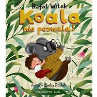 Książki dla dzieci, Koala nie pozwala! w.2020 (opr. twarda)