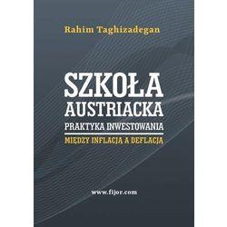 Szkoła austriacka praktyka inwestowania (opr. miękka)