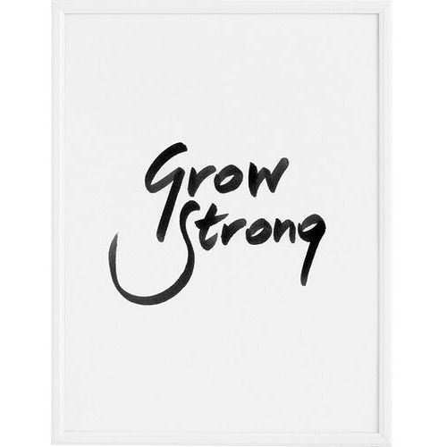 Plakaty, Plakat Grow Strong 70 x 100 cm