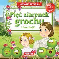 Książki dla dzieci, PIĘĆ ZIARENEK GROCHU I INNE BAJKI + CD (opr. twarda)