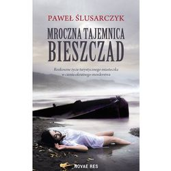 Mroczna tajemnica Bieszczad - Paweł Ślusarczyk (EPUB)