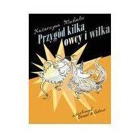 Książki dla dzieci, Przygód kilka owcy i wilka (opr. twarda)