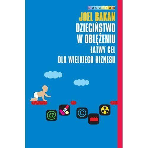 Książki popularnonaukowe, DZIECIŃSTWO W OBLĘŻENIU (opr. broszurowa)