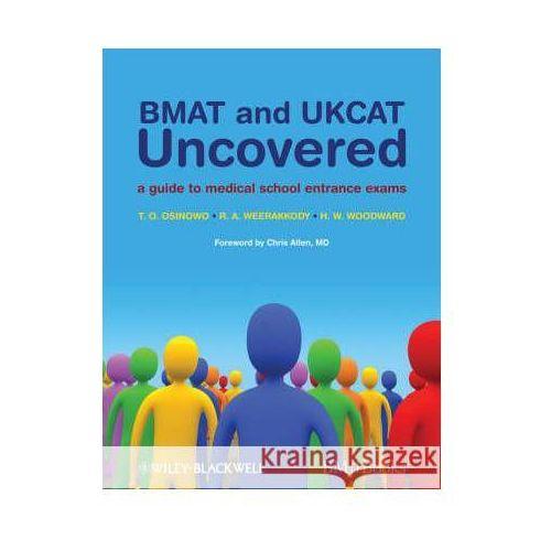 Książki medyczne, BMAT and UKCAT Uncovered A Guide to Medical School Entrance Exams (opr. miękka)