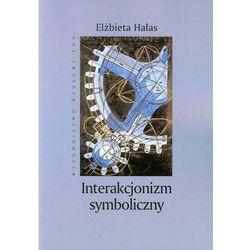 Interakcjonizm symboliczny Społeczny kontekst znaczeń