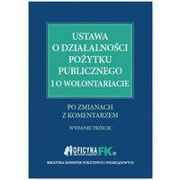 E-booki, Ustawa o działalności pożytku publicznego i o wolontariacie po zmianach z komentarzem