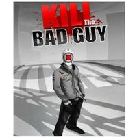 Gry na PC, Kill the Bad Guy (PC)