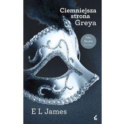 Ciemniejsza strona Greya - ebook