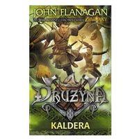 Książki dla młodzieży, Kaldera. Drużyna - John Flanagan DARMOWA DOSTAWA KIOSK RUCHU