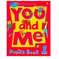 Pedagogika, You and Me 1. Pupil s Book (opr. miękka)