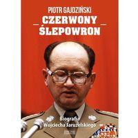 Biografie i wspomnienia, Czerwony Ślepowron. Biografia Wojciecha Jaruzelskiego - Dostawa 0 zł (opr. twarda)