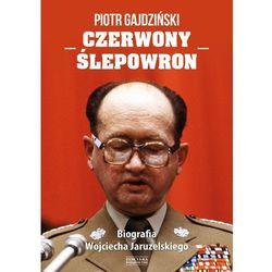 Czerwony Ślepowron. Biografia Wojciecha Jaruzelskiego - Dostawa 0 zł (opr. twarda)