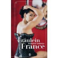 Historia, Fraulein France (opr. miękka)