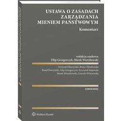 Ustawa o zasadach zarządzania mieniem państwowym Komentarz (opr. broszurowa)