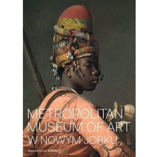 Albumy, Metropolitan museum of art w nowym jorku - kathryn calley-galitz