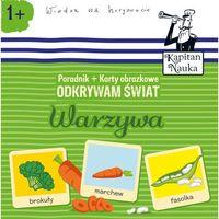 Książki dla dzieci, Odkrywam świat warszywa. Poradnik i karty obrazkowe Kapitan Nauka - Opracowanie zbiorowe (opr. kartonowa)