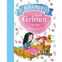 Książki dla dzieci, Baśnie braci Grimm i nie tylko... (opr. twarda)