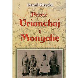 Przez Urianchaj i Mongolię (opr. twarda)