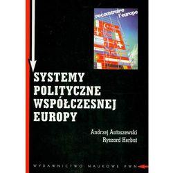 Systemy polityczne współczesnej Europy (opr. miękka)