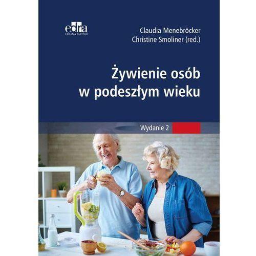 Hobby i poradniki, Żywienie w opiece nad osobami w starszym wieku (opr. broszurowa)