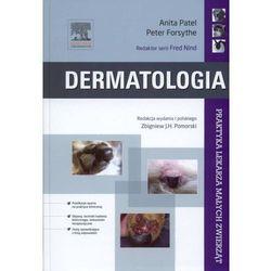 Dermatologia. Seria Praktyka Lekarza Małych Zwierząt (opr. twarda)